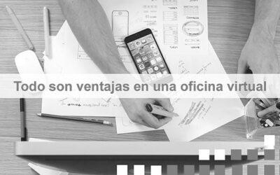 ¿Cuáles son las ventajas de las Oficinas Virtuales?